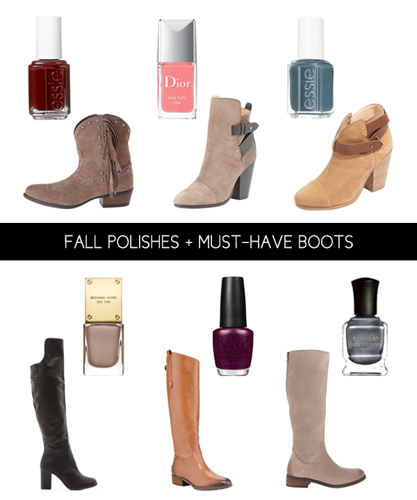 Fall Polishes + Must-Have Boots